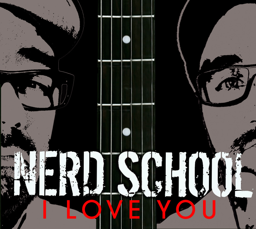 Nerd School I Love You
